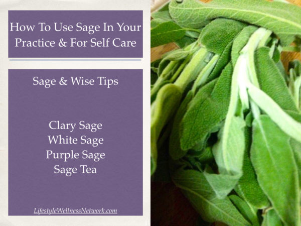 Using Sage In Holistic Practice & Self Care